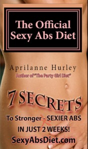 Official Sexy Abs Diet by Aprilanne Hurley